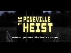 The Pineville Heist Teaser