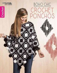 Join the fashion world's trendsetters in an updated poncho featuring today's wonderful yarns and lavish fringe or pom-poms. You'll be chic and super comfy in any of the seven styles this versatile des