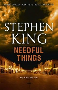 Needful Things, Stephen King - my all time favourite Stephen King book. So unbelievably creepy and weird, love it.