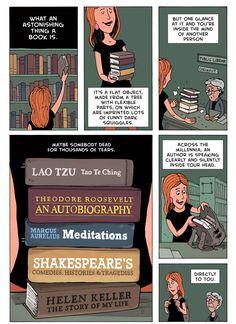 Books break the shackles of time.