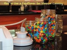 How to Use a FoodSaver for Vacuum Canning - it is really easy.  Learn how in words and pictures.