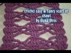 ▶ crochet easy &fancy scarf or shawl - YouTube