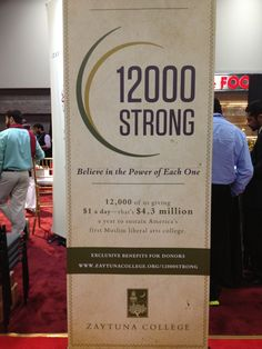 Zaytuna College's 12000 Strong Program announced at ISNA 2013.