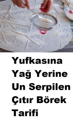 Yufkada un serp Kitchen Recipes, Cooking Recipes, Cheap Cruises, Fitness Tattoos, Yummy Food, Delicious Desserts, Turkish Delight, Turkish Recipes, Homemade Beauty Products