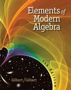I'm selling Elements of Modern Algebra by Linda Gilbert - $45.00 #onselz