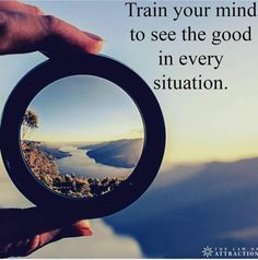#55_Train_your_mind_to_see_good_in_every_Situation    www.SeoRamanArora.com www.webtunix.com www.Researchinfinitesolutions.com