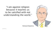 richard dawkins quote Richard Dawkins Quote, Religion, Inspirational Quotes, Teaching, Memes, Life Coach Quotes, Inspring Quotes, Animal Jokes, Religious Education