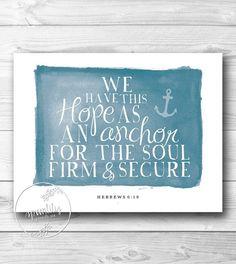 christian nautical decor   ... Printable Scripture Home Decor Nautical Hebrews 6:19. SpoonLily- Etsy