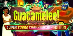 Guacamelee Super Turbo Championship Edition reviewâ glad fandango - Mexican style Metroidvania comes to the Xbox One and PS4, as one of the best indie action adventures of last year goes next gen.