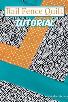 This is a variation on the Rail Fence Quilt. Our free tutorial shows you how easy this quilt is to make. This quilting project is suitable for a confident beginner. #quilting #railfencequilt Rail Fence Quilt, Side Borders, Black Spot, Quilt Tutorials, Quilt Top, Quilting Designs, Messages, Quilts, Easy
