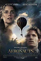 Pilot Amelia Rennes (Felicity Jones) and scientist James Glaisher (Eddie Redmayne) find themselves in an epic fight for survival while attempting to make discoveries in a gas balloon. The Aeronauts & Read Felicity Jones, Eddie Redmayne, Tom Courtenay, Film Vf, Film Serie, Best Movies Of 2019, Good Movies, Movies Free, Popular Movies