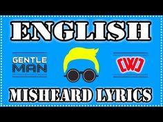 PSY GENTLEMAN in ENGLISH Misheard Lyrics - Official Parody Version