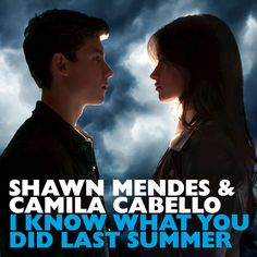 """""""I Know What You Did Last Summer"""" by Shawn Mendes Camila Cabello added to Today's Top Hits playlist on Spotify From Album: I Know What You Did Last Summer"""
