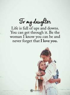 Postive Thoughts, I Love You, My Love, Special Quotes, Mom Daughter, Ups And Downs, Never Forget, Painted Signs, Knowing You