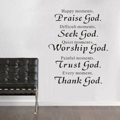 Amazon.com: Happy Moments Praise God Diffcult Moments Seek God Quiet Moments Worship God Painful Moment Trust God Every Moments Thank God Removable Wall Art Decal Sticker Decor Mural DIY Vinyl Home Room Christian Praise God Decor Church Office Decor Bedroom: Home & Kitchen