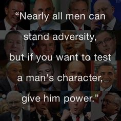 How to test a man's true character…