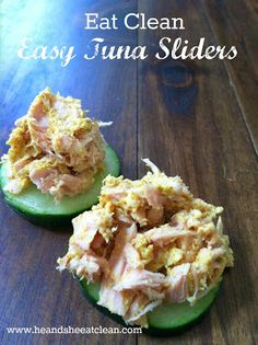 Easy Eat Clean Tuna Sliders (He and She Eat Clean: A Guide to Eating Clean... Married!)