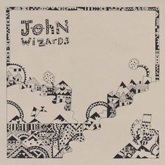 John Wizards - John Wizards (full official album stream)