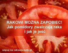 RAKOWI MOŻNA ZAPOBIEC! Jak pomidory (likopen) zwalczają raka i jak je jeść