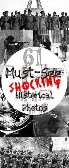 61 Must-See Shocking Historical Photos