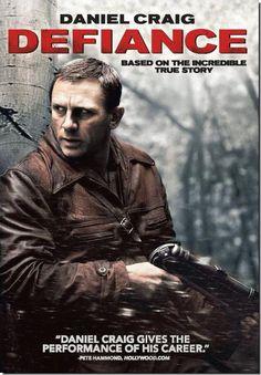 Defiance, war movies, Daniel Craig, great film, resistance, escape, Germans, World War II, untold stories, sacrifice, survival, true stories