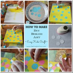 How to Make DIY Bokeh Art with kids from Setting for Four /Army Wife Heather