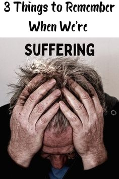 Suffering is part of the human condition, but for the children of God, there are 3 things we can remember that will give us hope. Bible Preaching, Christian Post, Christian Encouragement, Human Condition, 3 Things, Christians, Word Of God, Blogging, Times