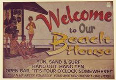 Vintage Beach Signs, Four O Clock, Hang Ten, Hanging Out, Surfing, Surf, Surfs Up, Surfs