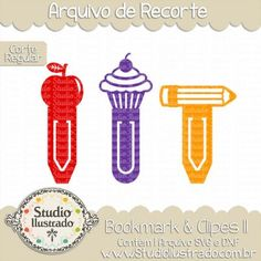 Bookmark & Clips II, Clips, Bookmark, Livro, Book, Marcador de Livro, Marcador de Páginas, Marker of Page, Maçã, Apple, Fruta, Fruit, Lápis, Cupcake, Pencil, School, Escola, Corte Regular, Regular Cut, Silhouette, DXF, SVG, PNG