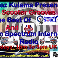 """Check out """"Scooter Grooves - The Best In Mod and Northern Soul - 24th June 2017"""" by Shaz Kuiama on Mixcloud"""