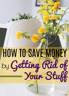 Minimalism is all the rage, and getting rid of your stuff can actually save you money! I've been using these tips with a lot of success!