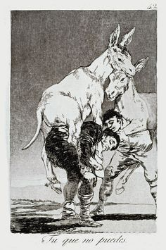 """""""tu que no puedes Goya"""""""