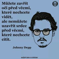 Johny Depp, Forgiveness, Tattoo Quotes, Geek Stuff, Messages, Writing, Education, Motivation, Sayings