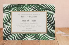 I like the tropical palm frond idea. Tropical Love by Elly at minted.com