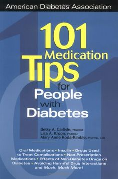 101 Medication Tips for People With Diabetes (American Diabetes Association & American Dietetic Association)