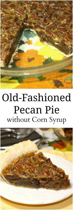 Old Fashioned pecanpie Pie, delicious toasted pecans baked in a tasty filling that's flavorful without over-the-top sweetness! #Pecan #pecanpie #ThanksgivingRecipes