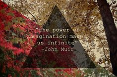 One of my most favorite John Muir quotes