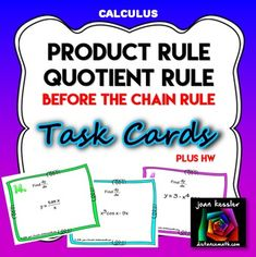 Activity Based Learning with Task Cards really works to help reinforce your lessons.  Task & station cards get your students engaged and keep them motivated   In this activity your students practice using  the product rule and quotient rule  before the chain rule.