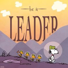 Be A Leader !!
