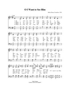 Oh, I Want to See Him - Hymnary.org Gospel Bible, Gospel Music, Music Songs, Church Songs, Church Music, Piano Music, Sheet Music, Kalimba, Praise Songs