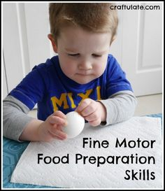 Fine Motor Food Preparation Skills from Craftulate