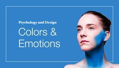 How to use colors in your design to generate the right emotion. A psychological approach to this fascinating topic.