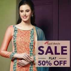 Reduced Rates!! Its FLAT50 Treat... Grab in the suits @ flat 50% off... *Offer valid on selected items... #ReducedRates #Suits #Chanderi #flat50off #Sale Royal Life Style
