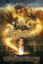 Inkheart PosterA young girl discovers her father has an amazing talent to bring characters out of their books and must try to stop a freed villain from destroying them all, with the help of her father, her aunt, and a storybook's hero.