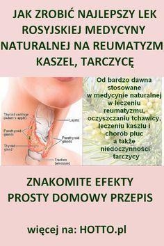 NAJLEPSZY LEK NATURALNEJ MEDYCYNY ROSYJSKIEJ NA REUMATYZM, KASZEL, TARCZYCĘ. DOMOWY PRZEPIS Od bardzo dawna jest stosowana w rosyjskiej medycynie naturalnej w leczeniu reumatyzmu, oczyszczaniu tchawicy, leczeniu kaszlu i chorób płuc a także niedoczynności tarczycy #zdrowie #tarczyca #reumatyzm #bóle #stawy #kaszel #przepis #rada #domowe #sposoby Herbal Remedies, Natural Remedies, Varicose Veins, Detox, Herbalism, Medicine, Health Fitness, Healthy, Diy
