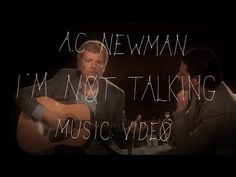 """▶ A.C. Newman - """"I'm Not Talking"""" (Official Music Video) - YouTube"""