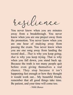 Resilience Quote & Poetry - Nikki Banas, Walk the Earth Soul Love Quotes, Mom Quotes, Words Quotes, Quotes To Live By, Life Quotes, Sayings, Time Will Tell Quotes, Better Days Quotes, Be Patient Quotes