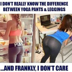 What Is The Difference Between Yoga Pants and Leggings?: I don't really know the difference between yoga pants and leggings and frankly I don't care! Squat, Nylons, Fit Girl, Workout Pictures, Fitness Pictures, Leggings Are Not Pants, Best Funny Pictures, Yoga Pants, Funny Memes