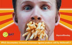 #QUIZOFTHEDAY — Which documentary increased awareness against products sold by McDonald's?