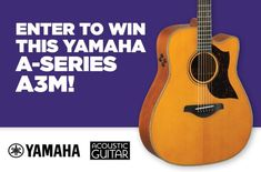 Enter to win a Yamaha A-Series acoustic guitar. giveaway sweepstakes contest pin it to win it